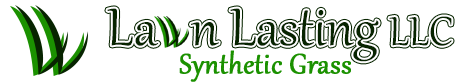 Lawn Lasting, LLC. Artificial Grass. Only the Best.